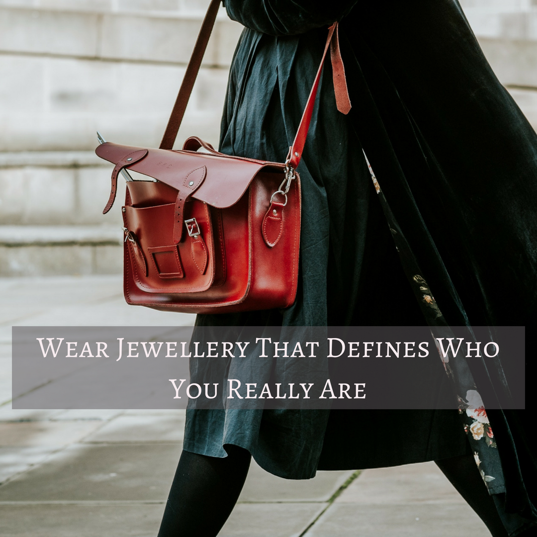 Wear Jewellery That Defines Who You Really Are  75d2b1989b151